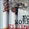 No More Killing